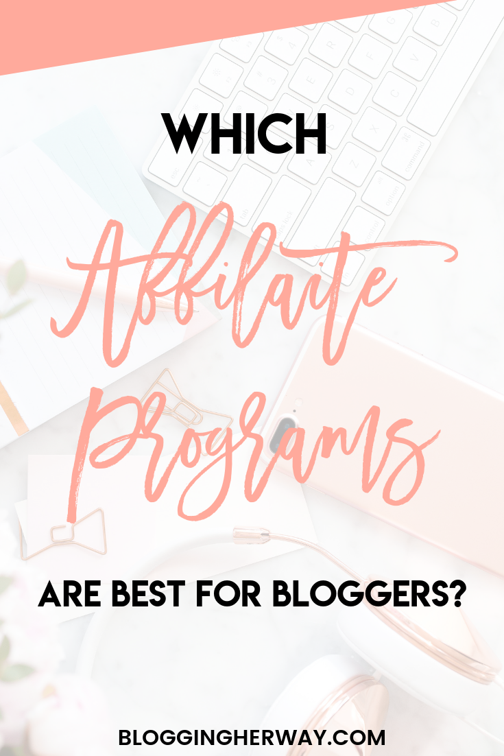 Which Affiliate Programs Are Best